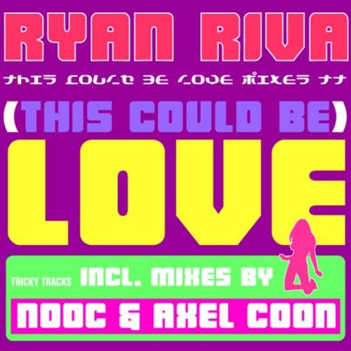 Ryan Riva - This Could Be Love