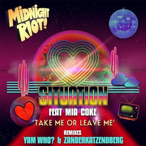 Take Me or Leave Me feat. Mia Coke