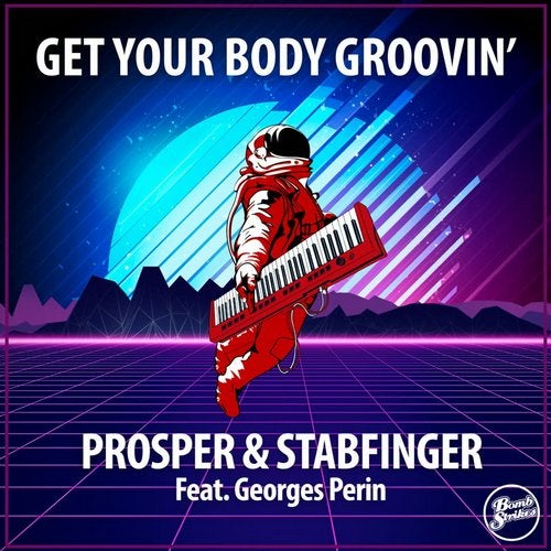 Get Your Body Groovin' (feat. Georges Perin)