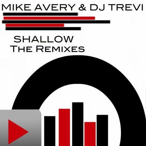 Shallow The Remixes