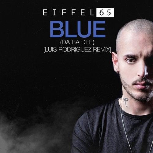 Blue (Da Ba Dee) Luis Rodriguez Remix