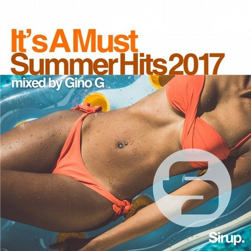 Gino G - It's a Must - Summer Hits 2017