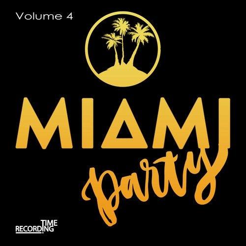 Miami Party Volume 4