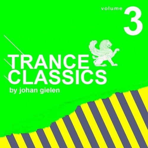 Trance Classics Vol. 3 By Johan Gielen