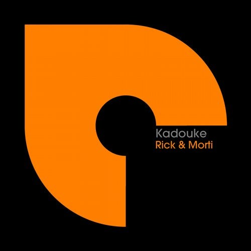 Rick & Morti - Kadouke (Original Mix)