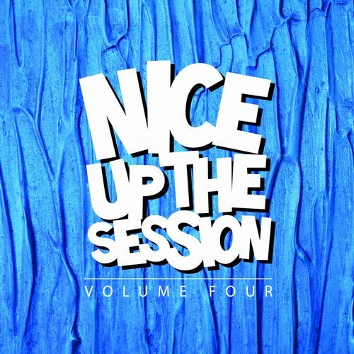 Nice Up The Session, Vol. 4