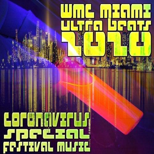 WMC Miami Ultra Beats 2020 - Coronavirus Special Festival Music