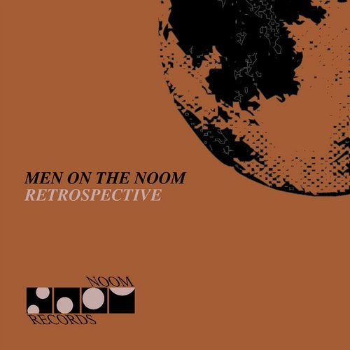 Men on the Noom (Retrospective) from Noom Records on Beatport