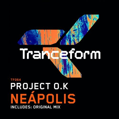 Project O.k - Nea'polis (Original Mix) [2020]