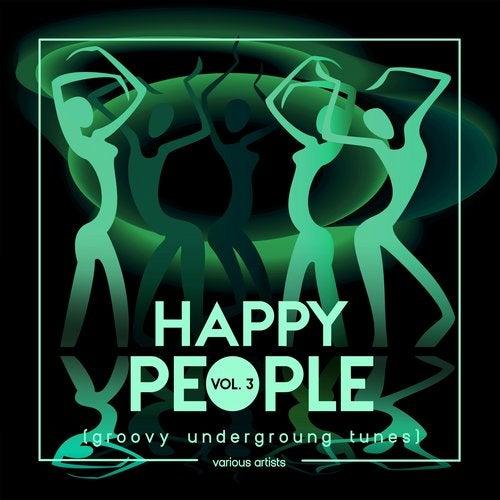 Happy People (Groovy Underground Tunes), Vol. 3