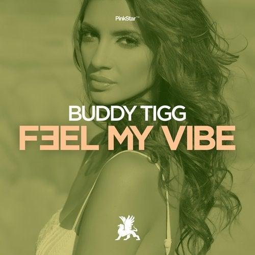 Buddy Tigg - Feel My Vibe (Original Club Mix) [2020]