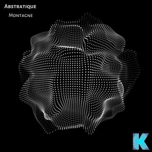 Montagne (Original Mix) by Abstratique on Beatport