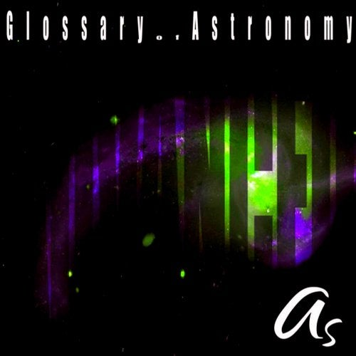 Glossary of Astronomy