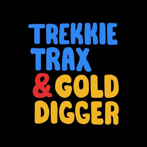 VA - Trekkie Trax & Gold Digger [EP]