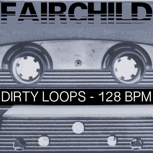 Dirty Loops - 128 BPM (Special DJ Tools)