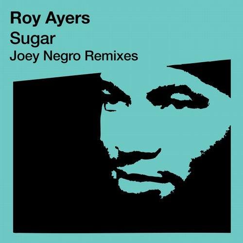 Sugar (Joey Negro Re-Mixes)