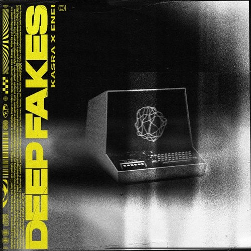 Deep Fakes EP