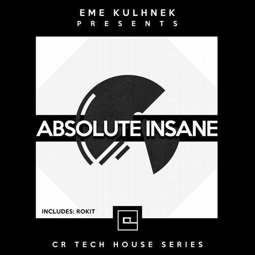 Absolute Insane (CR Tech House Series)