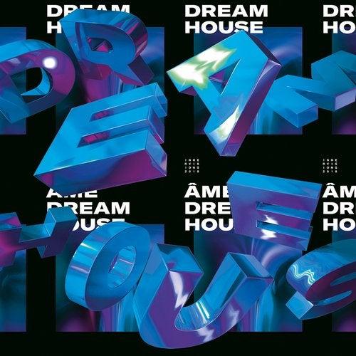 Dream House Remixes Part III