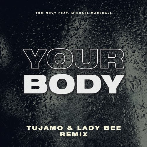 Your Body feat. Michael Marshall