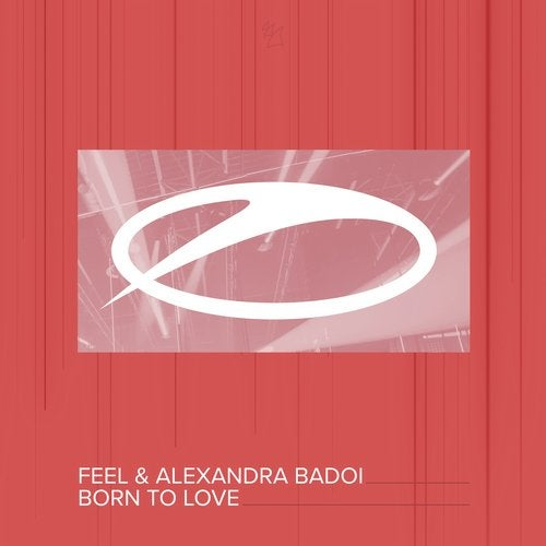 Feel, Alexandra Badoi - Born To Love (Extended Mix) [A State Of Trance]