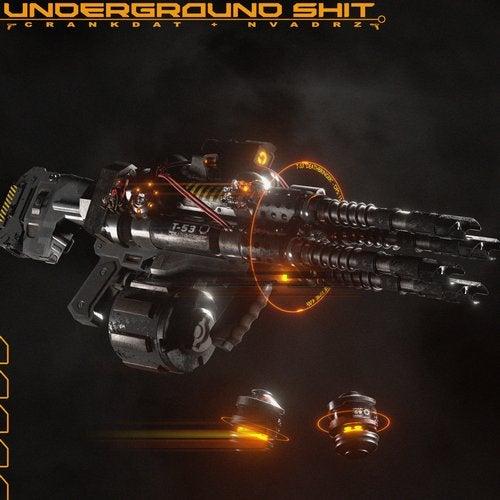 UNDERGROUND SHIT