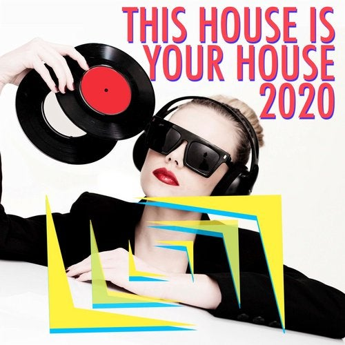 This House Is Your House 2020