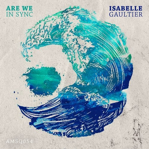 Are We in Sync (aNIofaDES Remix) by Isabelle Gaultier on Beatport