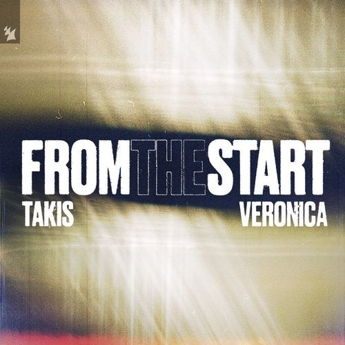 From The Start (feat. Veronica) feat. Veronica (Extended Mix) by Veronica,  Takis on Beatport