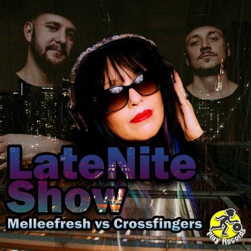 LateNite Show (Acapella) by Melleefresh, Crossfingers on Beatport