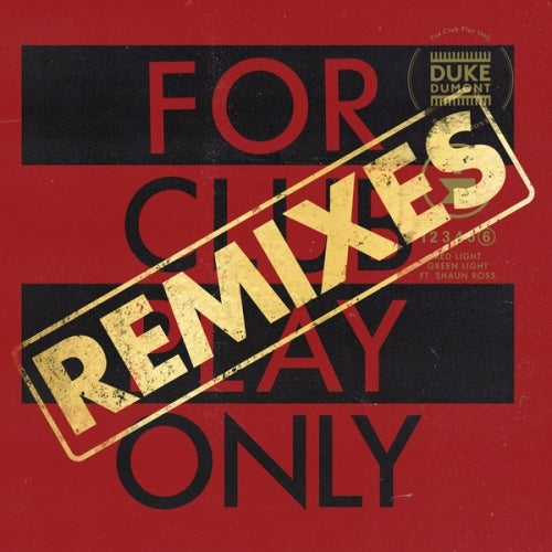 Red Light Green Light - For Club Play Only, Pt. 6 / Remixes
