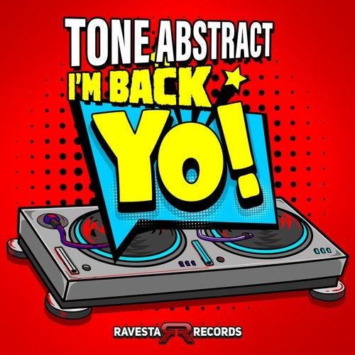 I'm Back Yo