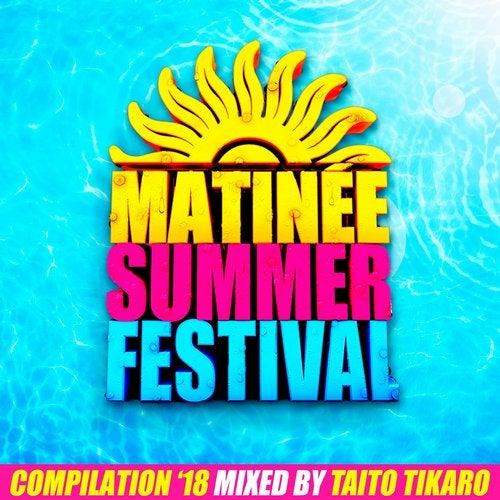 Matinee Summer Festival Compilation