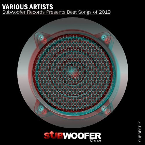 Subwoofer Records Presents Best Songs of 2019