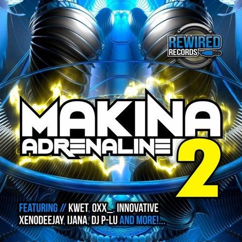 Rewired Records: Makina Adrenaline 2