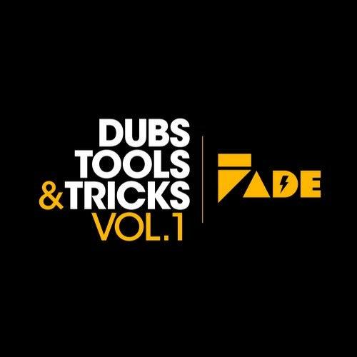 Fade Records Dubs, Tools & Tricks