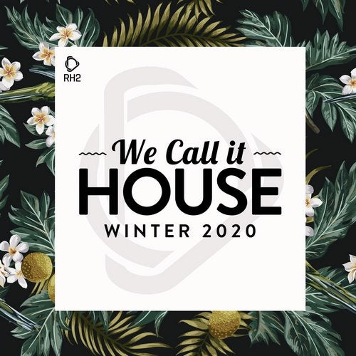 We Call It House - Winter 2020