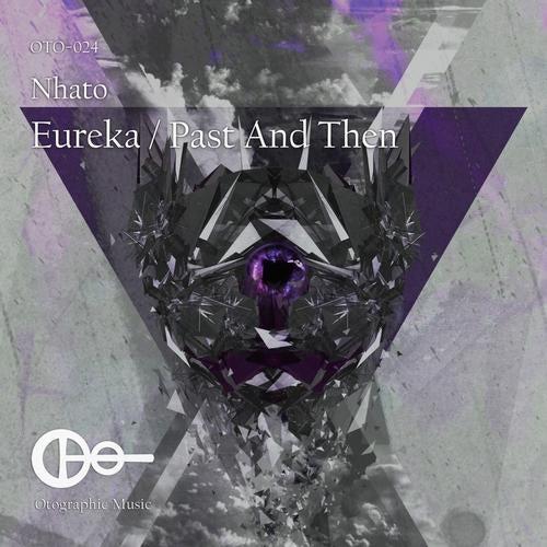 Eureka / Past & Then