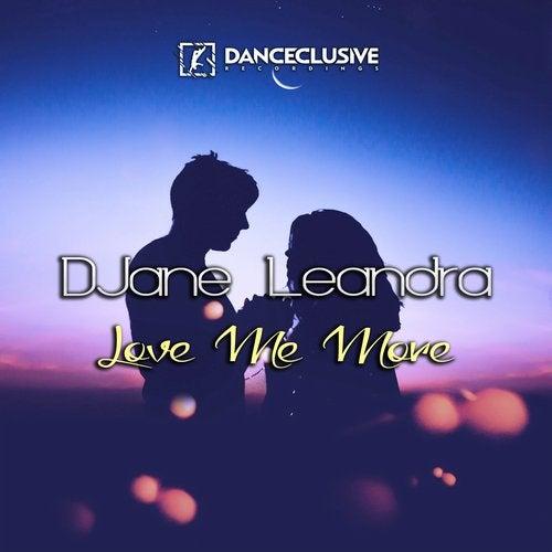 DJane Leandra - Love Me More