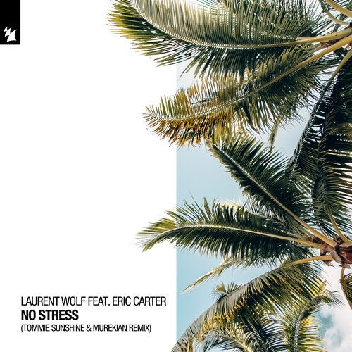No Stress feat. Eric Carter