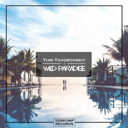 Yuri Yavorovskiy - WILD PARADISE