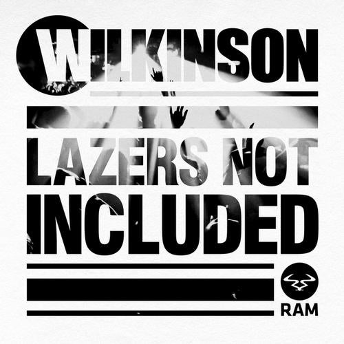Wilkinson - Lazers Not Included [RAMMLP18CD]