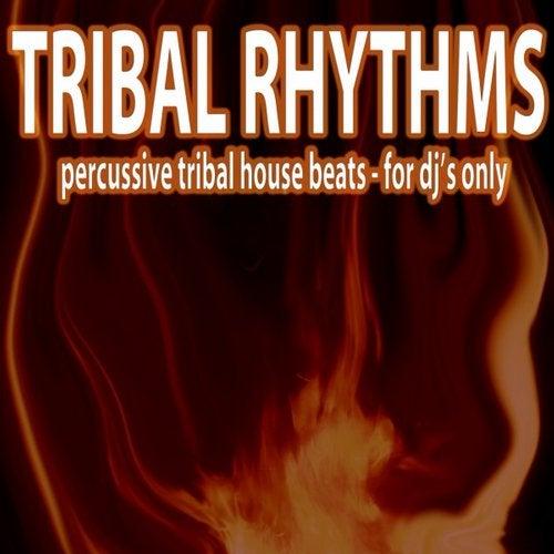 Tribal Rhythms (Percussive Tribal House Beats)