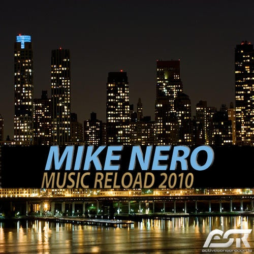 Mike Nero - Music Reload 2010