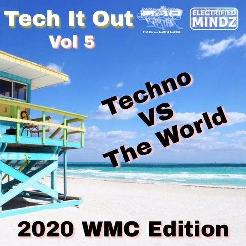 Tech It Out, Vol.5 (2020 WMC Edition) Techno Vs The World