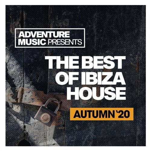 The Best Of Ibiza House (Autumn '20)