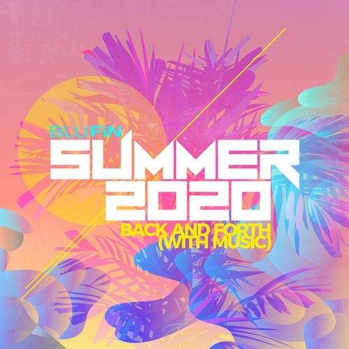 Summer 2020 Back and Forth with Music