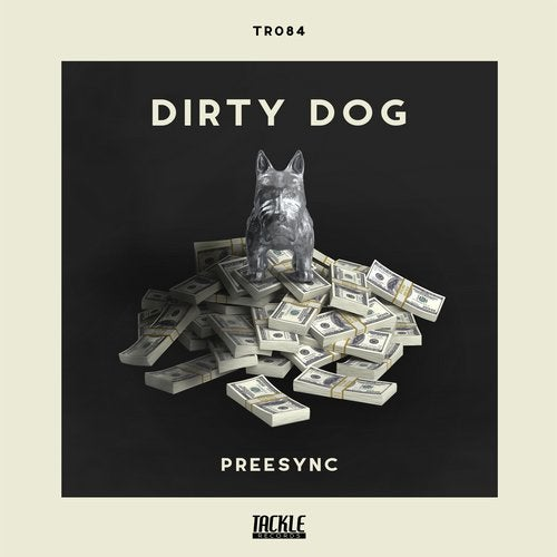 Preesync - Dirty Dog(Original Mix)