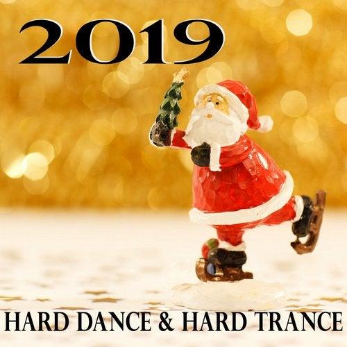 Hard Dance & Hard Trance 2019