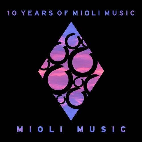10 Years Of Mioli Music